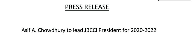 Asif A. Chowdhury to lead JBCCI President for 2020-2022